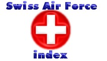 back to Swiss Air Force index site